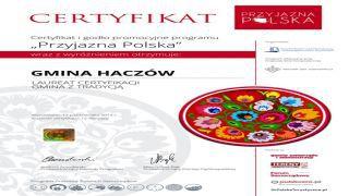 """Certyfikat """"Przyjazna Polska"""" dla Gminy Haczów"""