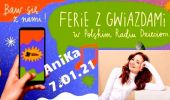 Ferie z Gwiazdą. 7 stycznia  - Dzień z AniKą w Polskim Radiu Dzieciom (w radiowej Trójce)