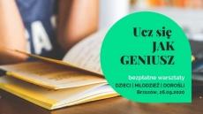 Ucz się jak geniusz, warsztaty w Brzozowie
