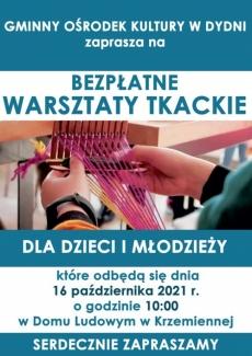 Warsztaty tkackie - Krzemienna