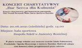 """Jasienica Rosielna. Koncert Charytatywny """"Dar Serca dla Kubusia"""""""