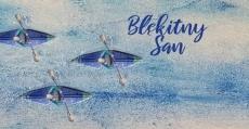 Błękitny San. Spływ kajakowy